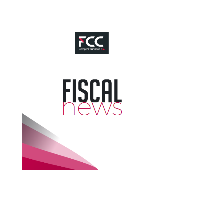 FISCAL NEWS #1 – TAXATION DES PLUS-VALUES
