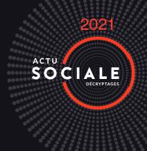 Actualité sociale : ce qui change en 2021!